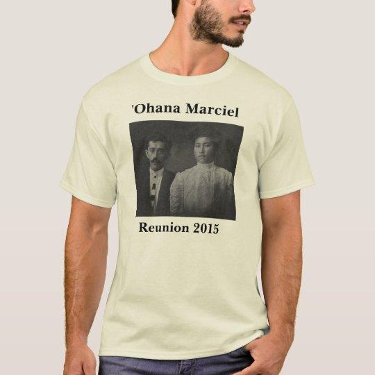 Marciel Reunion 2015: ʻOhana of Joseph & Josephine T-Shirt