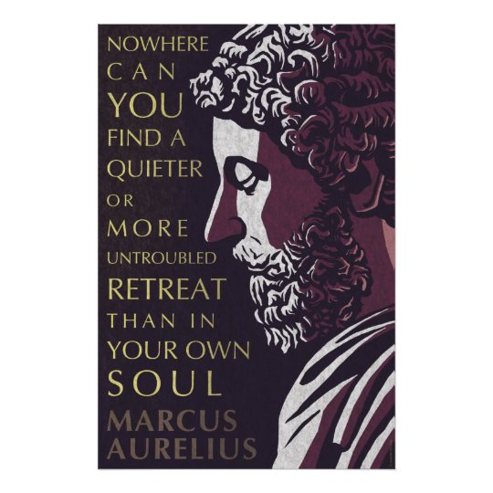 Marcus Aurelius quote: A quieter or more untrouble
