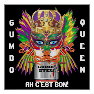 Mardi Gras Gumbo Queen View Hints please Poster