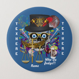 Mardi Gras Judge 30 colors view notes below 10 Cm Round Badge