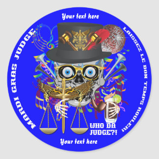 Mardi Gras Judge 30 colors view notes Important Round Sticker