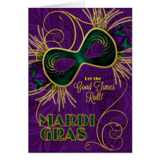 Mardi Gras Let the Good Times Roll! Greeting Card