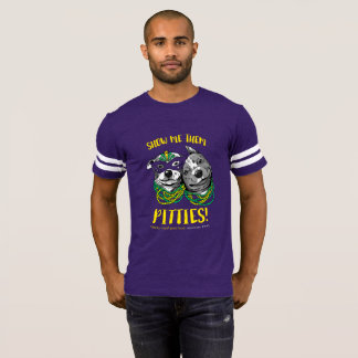 Mardi Gras | Show Me Them Pitties! Football Tee