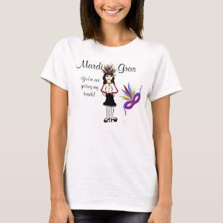 Mardi Gras You're Not Getting My Beads Humorous T-Shirt