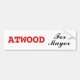 Margaret Atwood For Mayor Bumper Sticker