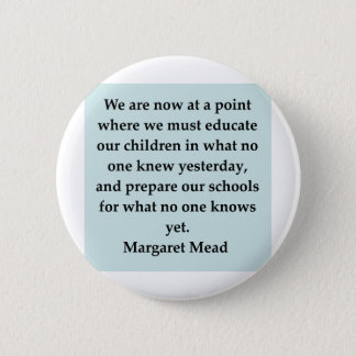 margaret mead quote 6 cm round badge