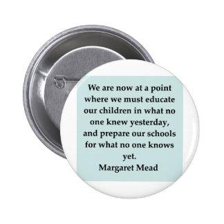 margaret mead quote 6 cm round badge