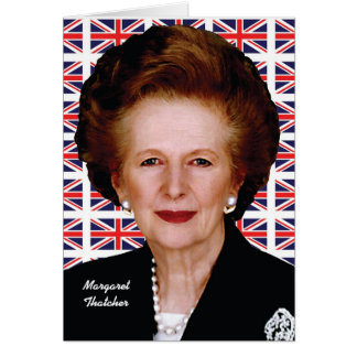 Margaret Thatcher Card