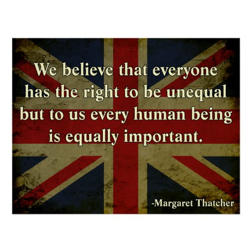 Margaret Thatcher Equality Quote Posters