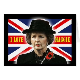 Margaret Thatcher I Love Maggie Card