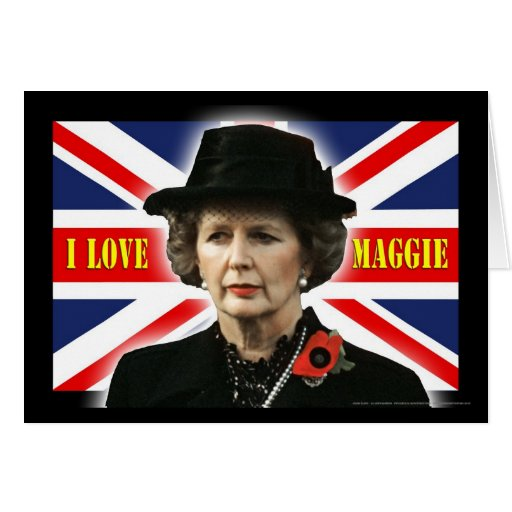 Margaret Thatcher I Love Maggie Greeting Card
