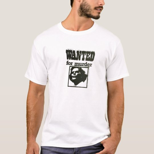Margaret Thatcher - Wanted for Murder T-Shirt