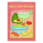 Margarita Guacamole Happy 40th Birthday Card