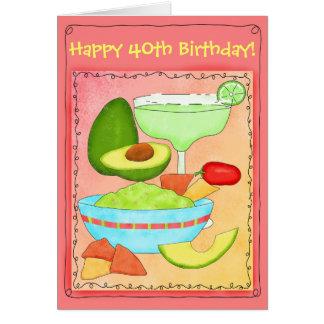 Margarita Guacamole Happy 40th Birthday Card