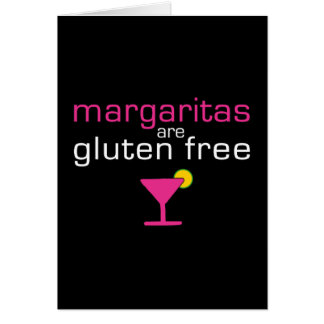 Margaritas are Gluten Free Card