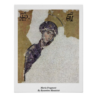 Maria Fragment By Byzantine Mosaicist Poster
