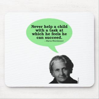 Maria Montessori Quote Mouse Pad