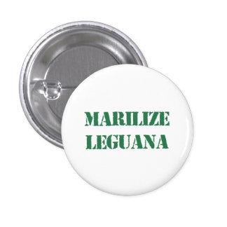 Marilize Leguana Legalize Marijuana 3 Cm Round Badge