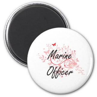 Marine Officer Artistic Job Design with Butterflie 6 Cm Round Magnet