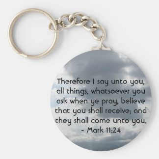 Mark 11:24 - Faith Key Ring