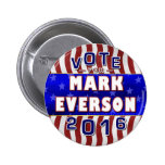 Mark Everson President 2016 Election Republican 6 Cm Round Badge