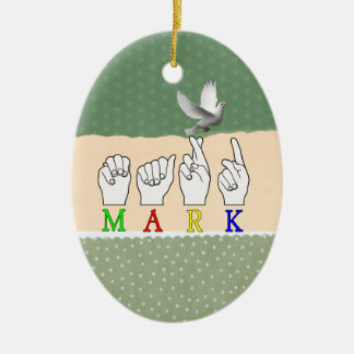 MARK   NAME ASL FINGER SPELLED CERAMIC OVAL DECORATION