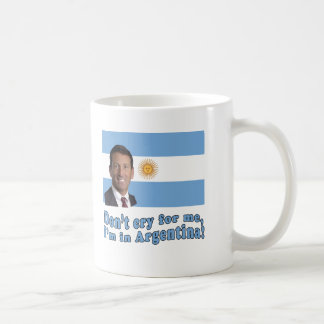 Mark Sanford  Don't Cry for Me I'm in Argentina Coffee Mug