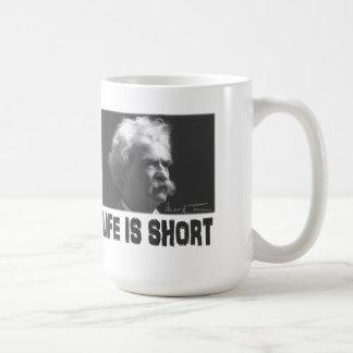 Mark Twain: Life is Short Basic White Mug