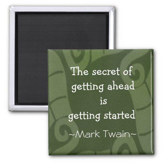 Mark Twain Quotation - Inspirational Gift Magnet