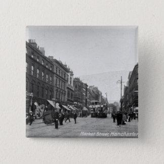 Market Street, Manchester, c.1910 2 15 Cm Square Badge