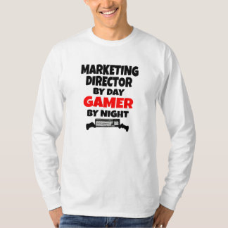 Marketing Director by Day Gamer by Night T-Shirt