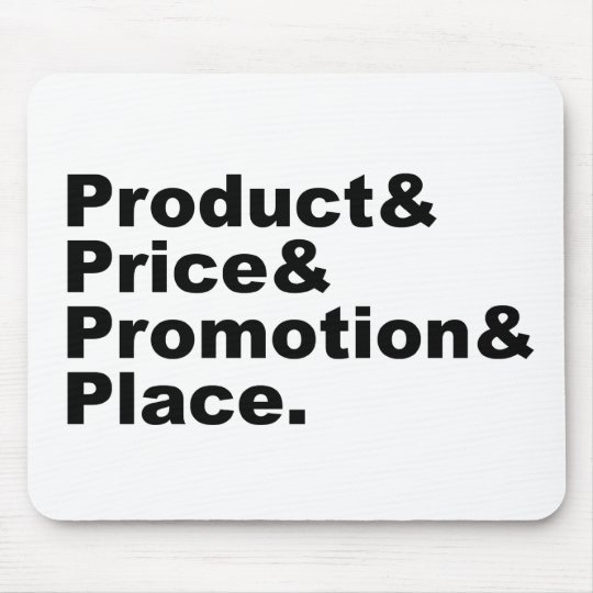 Marketing Mix   Product Price Promotion & Place Mouse Pad