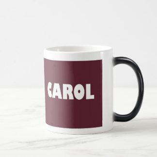 Maroon Carol name Magic Mug