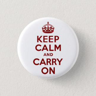 Maroon Keep Calm and Carry On 3 Cm Round Badge