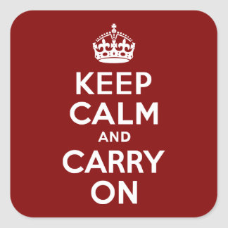 Maroon Keep Calm and Carry On Square Sticker