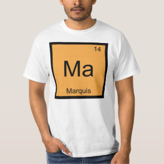 Marquis Name Chemistry Element Periodic Table T Shirts