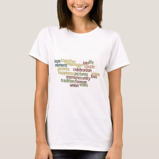 Marriage Collection Of Words (Wedding Wordle) T-Shirt