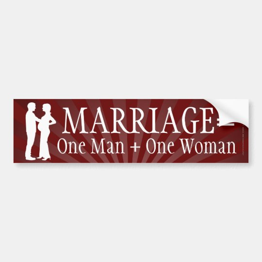 Marriage Equals One Man + One Woman Bumper Sticker