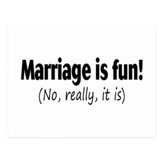 Marriage Is Fun No Really Postcard