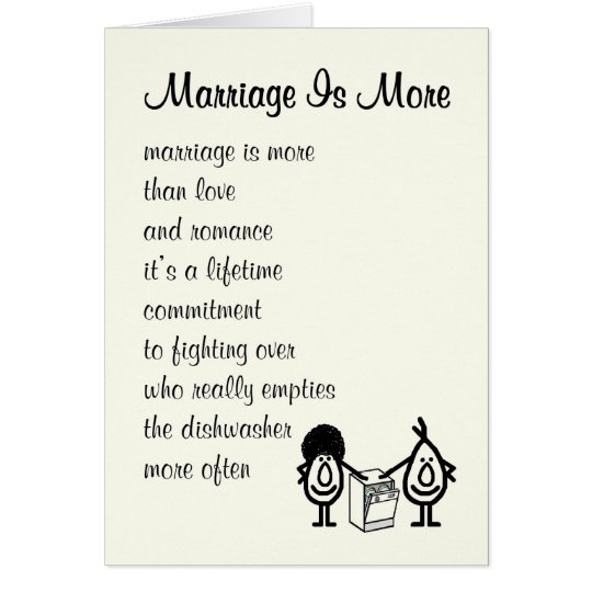 Marriage Is More - a funny congratulations poem