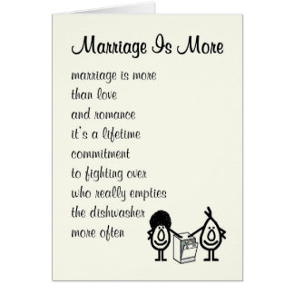 Marriage Is More - a funny congratulations poem Greeting Card