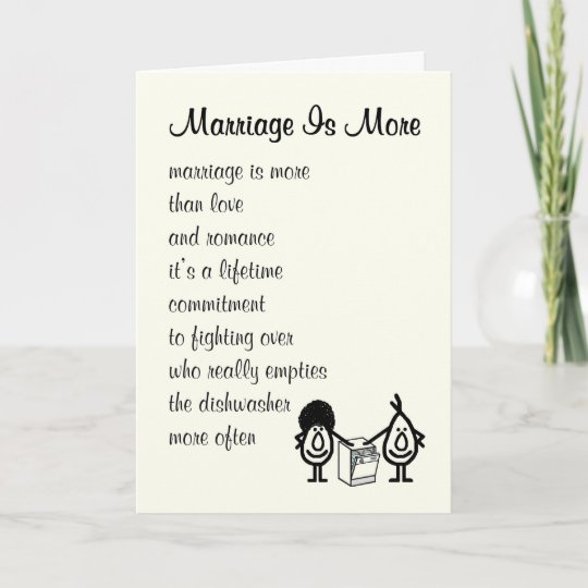Marriage Is More Funny Wedding Anniversary Poem Card Zazzle Co Uk