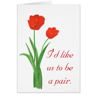 Marriage Proposal Card,  Red Tulips Greeting Card