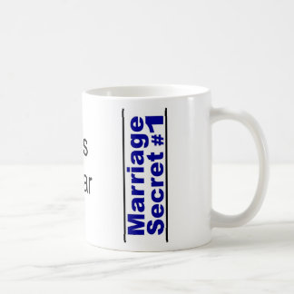 Marriage Secret ... Coffee Mug