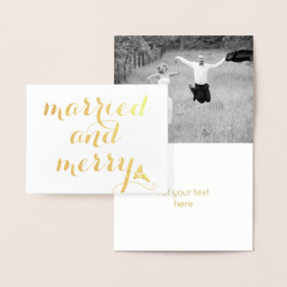 Married and Merry holly berry Christmas gold Foil Card