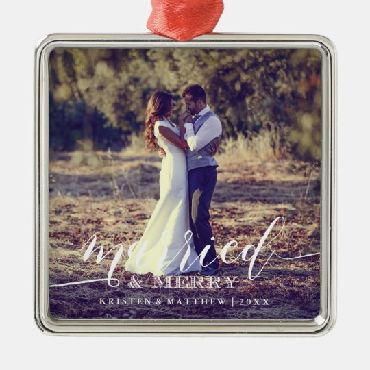 Married and Merry Newlyweds Christmas Photo Christmas Ornament