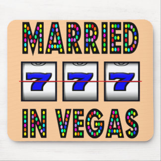 MARRIED IN VEGAS MOUSE PAD