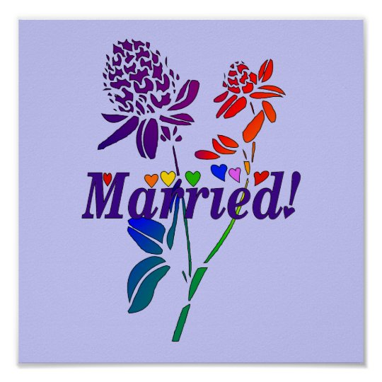 Married Rainbow Flowers Poster