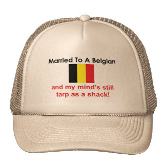 Married to a Belgian Trucker Hat