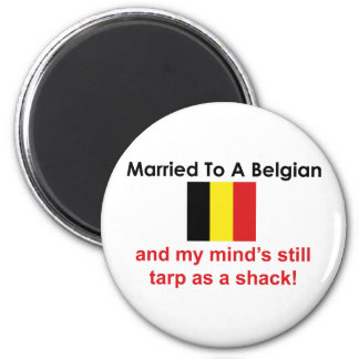 Married to a Belgian 6 Cm Round Magnet